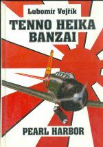 Tenno Heika Banzai  Pearl Harbor