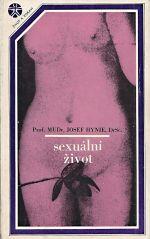 Sexualni zivot Jeho vyvoj poruchy a hygiena