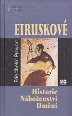 Etruskove Historie Nabozenstvi Umeni