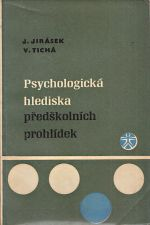 Psychologicka hlediska predskolnich prohlidek