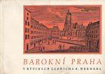 Barokni Praha v rytinach Bedricha B Wernera