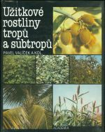 Uzitkove rostliny tropu a subtropu