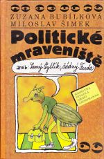 Politicke mraveniste aneb Samy pytlik zadny Ferda