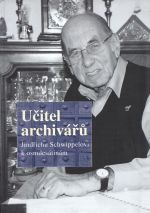Ucitel archivaru Jindrichu Schwippelovi k osmdesatinam