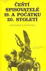 Cesti spisovatele 19a pocatku 20stoleti  slovnikova prirucka