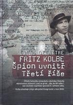 Fritz Kolbe  Spion uvnitr Treti rise