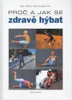 Proc a jak se zdrave hybat