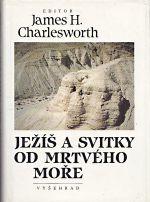 Jezis a svitky od Mrtveho more