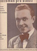 Talisman pro stesti  Letecka pisnicka z operety U sv Antonicka