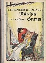 Die Kinder und Hausmarchen der Bruder Grimm IIIIdil
