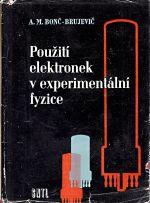 Pouziti elektronek v experimentalni fyzice