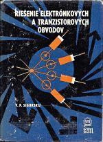 Riesenie elektronkovych a tranzistorovych obvodov