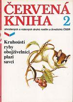 Cervena kniha ohrozenych a vzacnych druhu rostlin a zivocichu CSSR  2 Kruhousti ryby obojzivelnici plazi savci