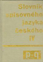 Slovnik spisovneho jazyka ceskeho IV p  q