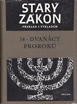 Stary zakon  preklad s vykladem 14  Dvanact proroku