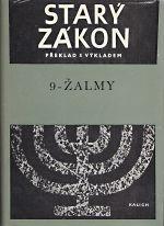 Stary zakon  preklad s vykladem 9  Zalmy
