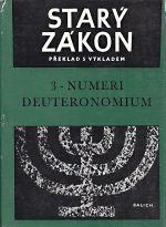 Stary zakon  preklad s vykladem 3  Numeri a Deuteronomium