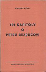 Tri kapitoly o Petru Bezrucovi