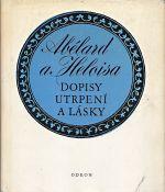 Abelard a Heloisa  Dopisy utrpeni a lasky