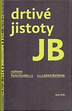 Drtive jistoty JB