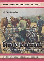 Stroje a naradi k pestovani bramboru v selskem podniku