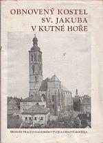 Obnoveny kostel sv Jakuba v Kutne Hore