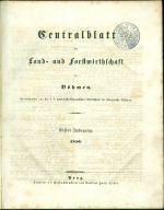Zentralblatt der Land und Fortswirthschaft in Bohmen