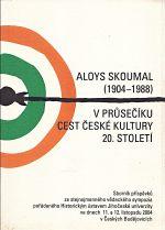 Aloys Skoumal 19041988 v pruseciku cest ceske kultury 20 stoleti