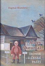 Aloys Skoumal  ironik v ceske pasti