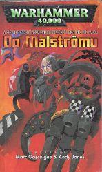 Do Malstromu