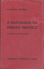 Z Olomouce na perske hranice