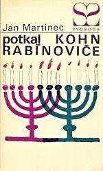 Potkal Kohn Rabinovice