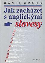 Jak zachazet s anglickymi slovesy