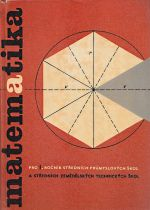 Matematika pro I rocnik SPS a SZTS