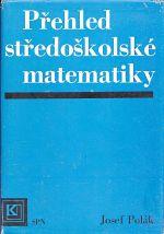 Prehled stredoskolske matematiky