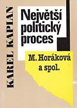 Nejvetsi politicky proces M  Horakova a spol