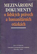 Mezinarodni dokumenty o lidskych pravech a humanitarnich otazkach