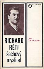 Richard Reti  Sachovy myslitel