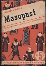 Masopust  Historicky roman o lidech hledajicich milostne stesti