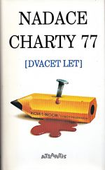 Nadace Charty 77 dvacet let