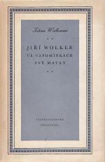 Jiri Wolker ve vzpominkach sve matky