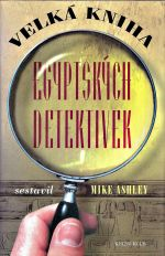 Velka kniha egyptskych detektivek