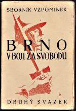 Brno v boji za svobodu 2 svazek