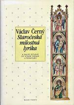 Staroceska milostna lyrika a dalsi studie ze stare ceske literatury