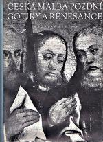 Ceska malba pozdni gotiky a renesance  Deskove malirstvi 1450 az 1550