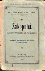 Zakopnici Severni Queensland v Australii  Bratrske missijni traktaty II