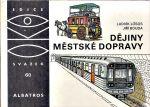 Dejiny Mestske dopravy