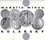 Medaile mince  Kolarsky