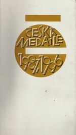 Ceska medaile 1987 1996  katalog vystavy