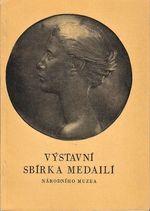 Vystavni sbirka medaili Narodniho muzea
